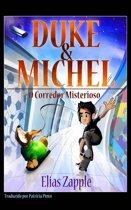 Duke & Michel: O Corredor Misterioso