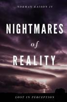 Nightmares of Reality