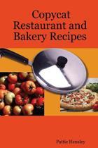 Copycat Restaurant and Bakery Recipes