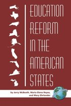 Education Reform in the American States.