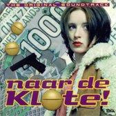 Naar De Klote! (The Original Soundtrack)