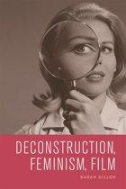 Deconstruction, Feminism, Film