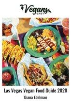 Vegans, Baby: Las Vegas Vegan Food Guide 2020