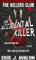 The Killers Club, Vol. 1: The Accidental Killer