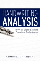 Handwriting Analysis - The Art and Science of Reading Character by Grapho Analysis