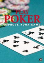 Play Poker: Improve Your Game