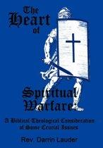 The Heart of Spiritual Warfare