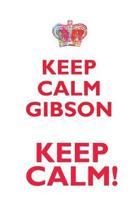 Keep Calm Gibson! Affirmations Workbook Positive Affirmations Workbook Includes