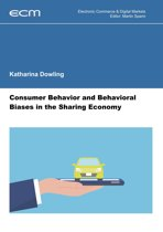 Consumer Behavior and Behavioral Biases in the Sharing Economy