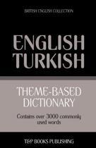 Theme-Based Dictionary British English-Turkish - 3000 Words