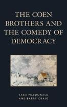 The Coen Brothers and the Comedy of Democracy
