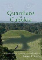 Guardians of Cahokia