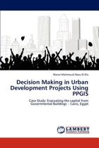 Decision Making in Urban Development Projects Using Ppgis