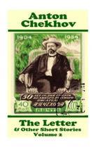 Anton Chekhov - The Letter & Other Short Stories (Volume 2)