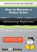 How to Become a Police Artist