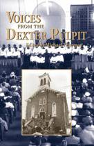 Voices from the Dexter Pulpit