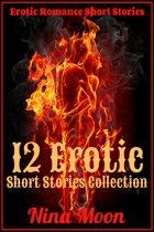 Erotic Romance Short Stories: 12 Erotic Short Stories Collection