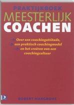 Praktijkboek Meesterlijk coachen