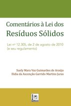 COMENTÁRIOS À LEI DOS RESÍDUOS SÓLIDOS