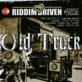Riddim Driven: Old Truck