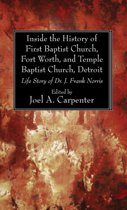 Inside the History of First Baptist Church, Fort Worth, and Temple Baptist Church, Detroit