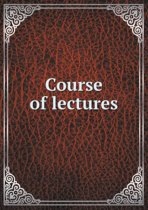 Course of Lectures