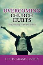 Overcoming Church Hurts