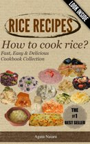RICE RECIPES - How to cook rice?: This Is ONLY Rice Cooking!