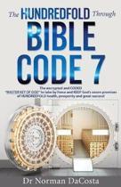 The Hundredfold Through Bible Code 7