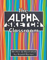 The Alpha-Sketch Classroom