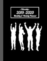 iWorship Planners: Monthly and Weekly Planner 2019 - 2020: Calendar Schedule Plans Reminders Priorities Goals and To Do List Worshippers
