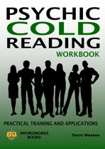 Psychic Cold Reading Workbook: Practical Training and Applications