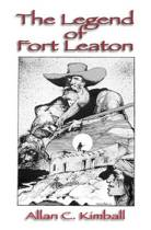 The Legend of Fort Leaton