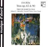 Dvorak: Trios Opp. 65 & 90