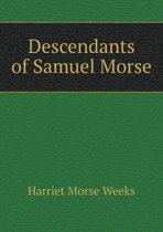Descendants of Samuel Morse