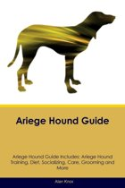 Ariege Hound Guide Ariege Hound Guide Includes