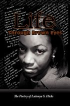 Life Through Brown Eyes