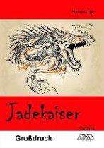 Jadekaiser - Großdruck