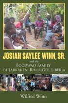 Josiah Saylee Winn, Sr. and the Bocuwao Family of Jarkaken, River Gee, Liberia