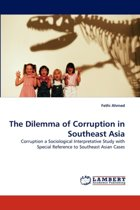 The Dilemma of Corruption in Southeast Asia