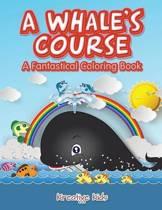 A Whale's Course