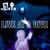 Live at the Dive