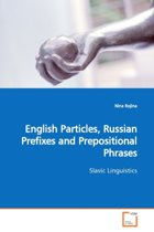 English Particles, Russian Prefixes and Prepositional Phrases