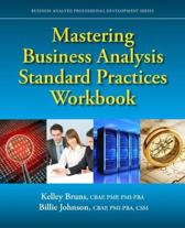 Mastering Business Analysis Standard Practices Workbook