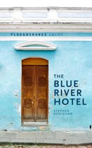 The Blue River Hotel
