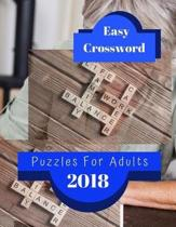 Easy Crossword Puzzles For Adults 2018: Brain Games - Crossword Puzzles - Large Print, Games for Every Day quick crossword collection puzzle book brai