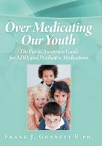 Over Medicating Our Youth