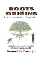 Roots and Origins from a Law-Science Perspective