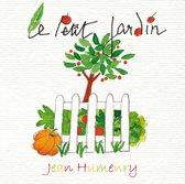 Humenry Jean / Le Petit Jardin