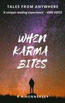 When Karma Bites...